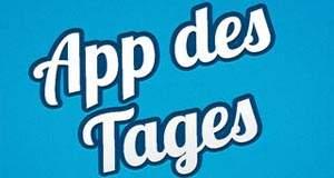 """App-Empfehlung """"App des Tages"""": jeden Tag eine tolle App gratis"""