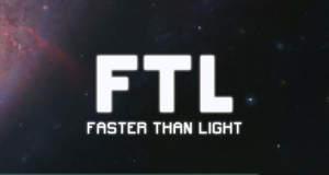 "Weltraum-Stratege ""FTL: Father Than Light"" erstmals reduziert"
