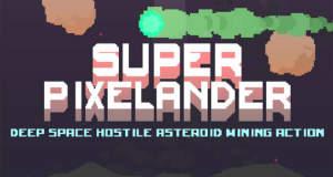 Super Pixelander: verrückte Highscore-Jagd im All