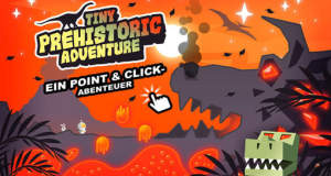 Tiny Prehistoric Adventure: Point-and-Click-Reise in die Urzeit