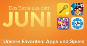 Das Beste aus dem Juni: Apples Spiele-Empfehlungen