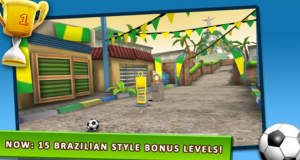 "15 neue Brasilien-Level für ""Kick The Ball!"""