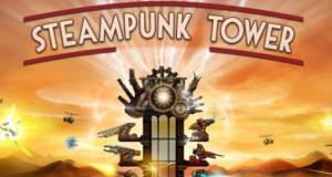 """Tower-Defense-Spiel """"Steampunk Tower"""" von Chillingo erstmals gratis"""