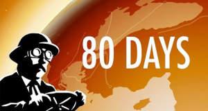 """Download-Empfehlung """"80 Days"""": eine interaktive Reise um die Welt"""