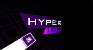 Hyper Trip: schwer ist hier noch untertrieben…