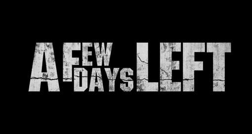 "Testbericht ""A Few Days Left"""