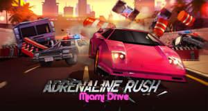Adrenaline Rush Miami Drive: mit Vollgas durch die 80er