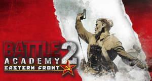"""Neuer WWII-Strategie-Hit """"Battle Academy 2: Eastern Front"""" von Slitherine: die Russen kommen…"""