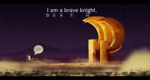 I am a brave knight: ein ganzes Leben in zehn Minuten…