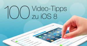 """""""100 Video-Tipps zu iOS 8 für iPad & iPhone"""" hilft beim perfekten Umgang mit iOS 8 & ist aktuell reduziert"""