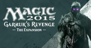 """Sammelkartenspiel """"Magic 2015"""" wird in Kürze um """"Garruk's Revenge"""" erweitert"""