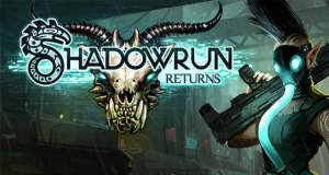"""Shadowrun: Dragonfall – Director's Cut"" & ""Shadowrun Returns"" zum neuen Tiefstpreis"