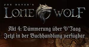 """Dämmerung über V'taag: finaler Akt für """"Joe Dever's Lone Wolf"""" jetzt erhältlich"""