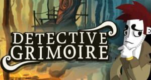 "Tolles Point-and-Click-Adventure ""Detective Grimoire"" erstmals kostenlos"
