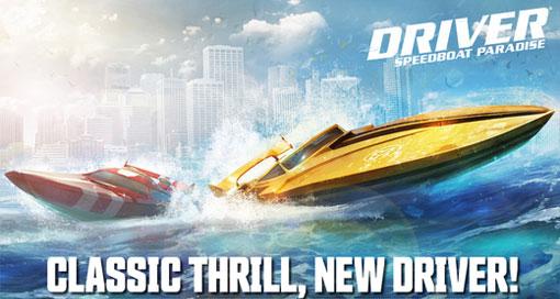 """Ubisofts neues Rennspiel """"Driver Speedboat Paradise"""" im Soft-Launch"""