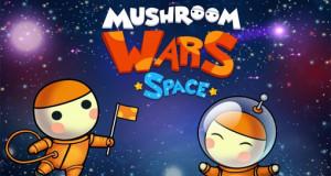 """Strategiespiel """"Mushroom Wars: Space!"""" neu im AppStore: die Pilze erobern das F2P-Weltall"""