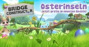 """Oster-Update für """"Bridge Constructor"""": neue Level auf den Oster-Inseln"""