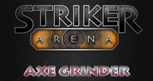 Striker Arena: Axe Grinder – makabres Axtwerfen als Gratis-Download