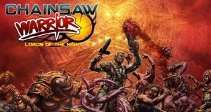 """Chainsaw Warrior"" und ""Chainsaw Warrior: Lords of the Night"" zu neuen Tiefstpreisen"