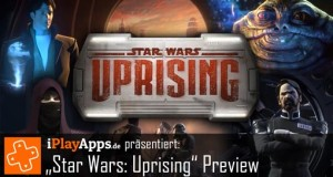 "Preview ""Star Wars: Uprising"": Kabams neues Rollenspiel angespielt"
