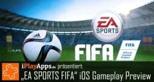 """Angespielt: """"EA SPORTS FIFA"""" für iPhone und iPad im Preview-Video"""