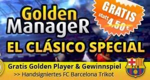 """Zum El Clásico: """"Golden Manager"""" verschenkt Spieler im Wert von 4,50€  & verlost Trikot des FC Barcelona"""