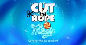 """Cut the Rope: Magic"" erscheint am 17. Dezember"