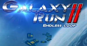 Galaxy Run 2 – Endless Loop: langweiliger Endless-Runner mit One-Touch-Steuerung