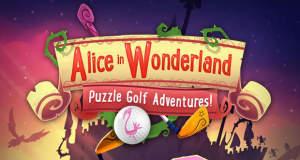 Alice in Wonderland Puzzle Golf Adventures: neues Minigolf-Spiel mit Alice im Wunderland