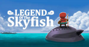 Die Legende des Skyfish: neues Action-Puzzle-Adventure von Crescent Moon Games