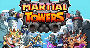 Martial Towers: Online-Strategie-Duelle in Angry-Birds-Manier