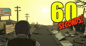 60 Seconds! Atomic Adventure: Überlebenskampf in einer postapokalyptische Welt