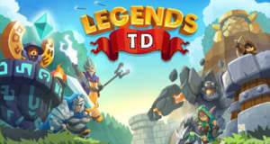 Legends TD: neues Tower-Defense-Spiel als Gratis-Download