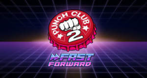 """Die Fäuste fliegen weiter: """"Punch Club 2: Fast Forward"""" für 2017 angekündigt"""
