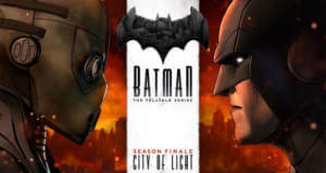 "City of Light: Finale ""Batman – The Telltale Series""-Episode jetzt erhältlich"