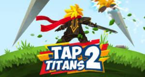 Tap Titans 2: neues Clicker-Game als endloser Kampf gegen Monster
