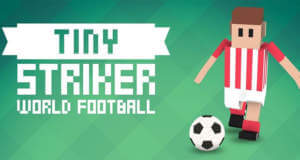 """Im neuen """"Tiny Striker: World Football"""" zählt jeder Treffer"""