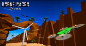"""""""Drone Racer : Canyons"""" bietet Online- und Zeit-Rennen mit einer Drohne"""