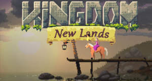 """Tolles Adventure """"Kingdom: New Lands"""" zum Schnäppchenpreis laden"""