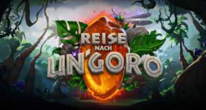 Reise nach Un'Goro: neue Hearthstone-Erweiterung ist gestartet