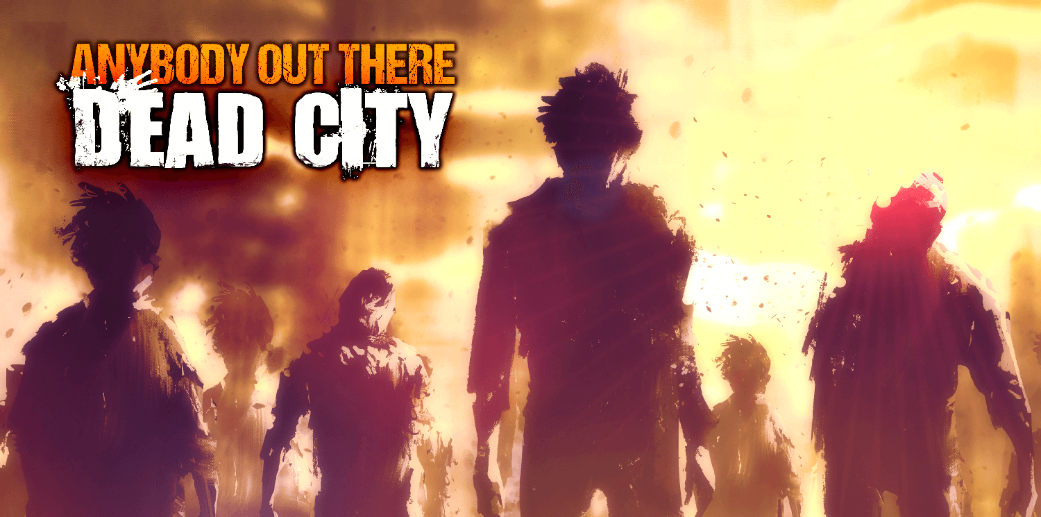 Anybody Out There: Dead City iOS