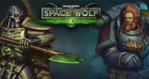 """Strategiespiel """"Warhammer 40,000: Space Wolf"""" erhält umfangreiche Erweiterung"""