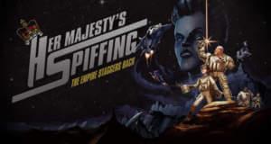 """Verrücktes Weltraum-Abenteuer """"Her Majesty's SPIFFING"""" erstmals reduziert"""
