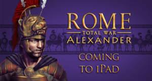 """""""ROME: Total War – Alexander"""" erscheint diese Woche für iPad"""