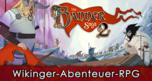 """Jetzt ist auch """"Banner Saga 2"""" zum halben Preis erhältlich"""
