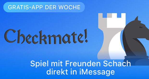 """iMessage-Schachspiel """"Schachmatt!"""" ist Apples Gratis-App der Woche"""