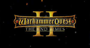 "Neuer Gameplay-Trailer von ""Warhammer Quest 2: The End Times"""