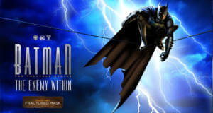 "Fractured Mask: Episode 3 von ""Batman: The Enemy Within"" erschienen"