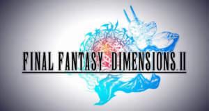 """""""Final Fantasy Dimensions II"""" neu für iOS erschienen"""