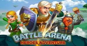 Ihr müsst Battle Arena: Heroes Adventure, ein neues MOBA für Mobile, spielen